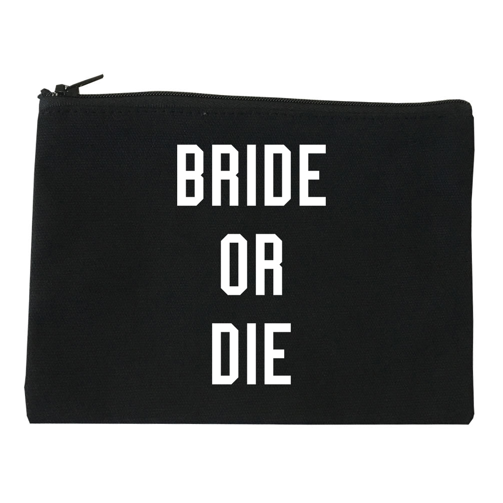 Bride Or Die Engaged black Makeup Bag