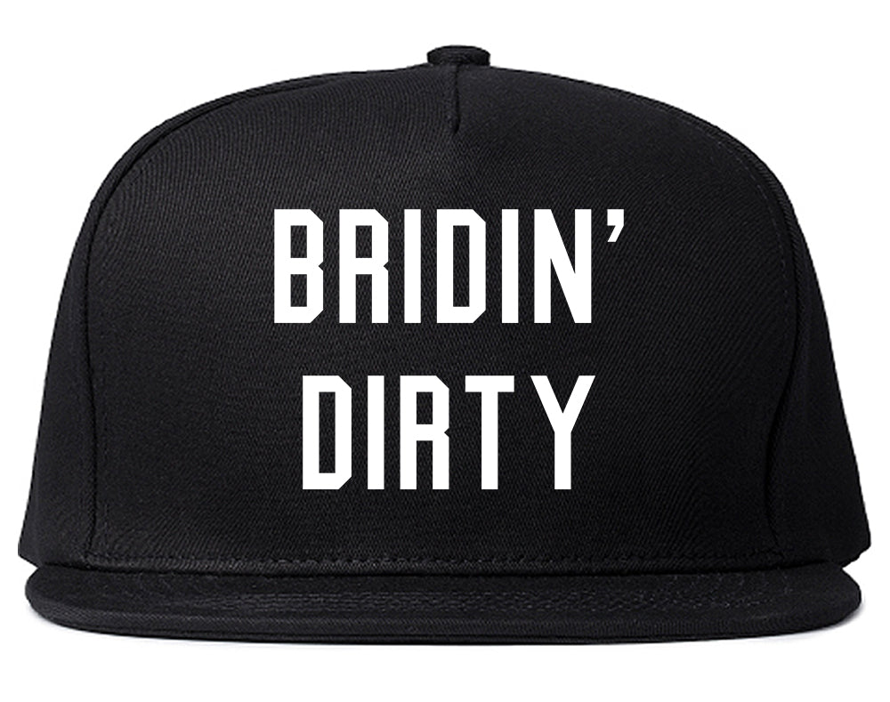 Bridin Dirty Engaged Black Snapback Hat