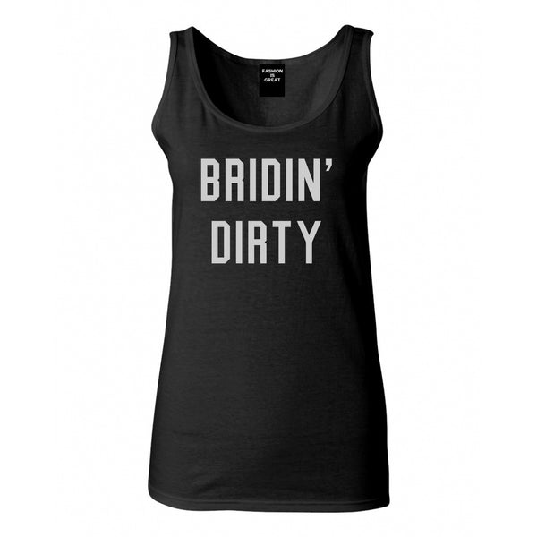 Bridin Dirty Engaged Black Womens Tank Top
