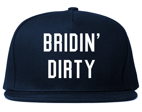 Bridin Dirty Engaged Blue Snapback Hat