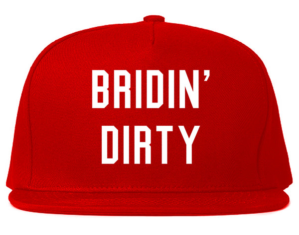 Bridin Dirty Engaged Red Snapback Hat