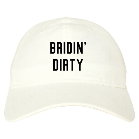 Bridin Dirty Engaged white dad hat