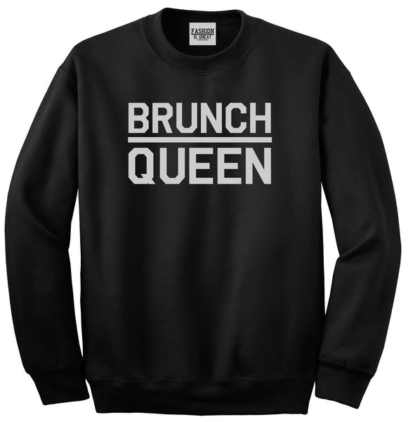 Brunch Queen Food Black Womens Crewneck Sweatshirt