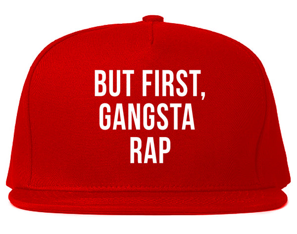 But First Gangsta Rap Music Snapback Hat Red