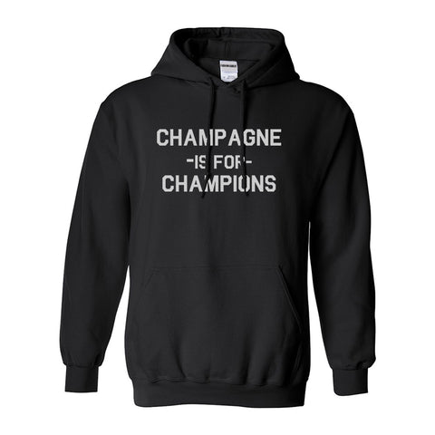 Champagne Is For Champions Black Womens Pullover Hoodie