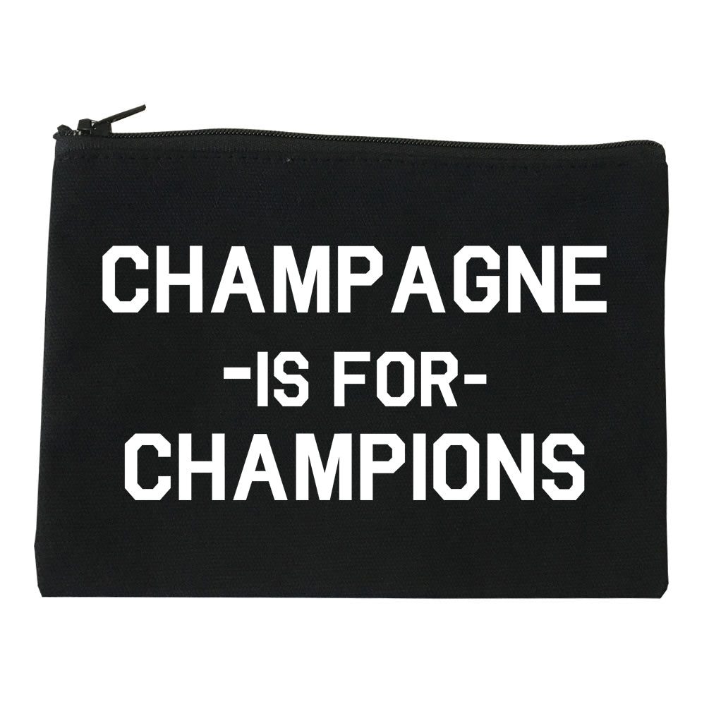Champagne Is For Champions black Makeup Bag