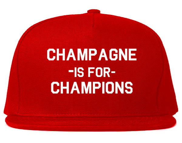 Champagne Is For Champions Red Snapback Hat