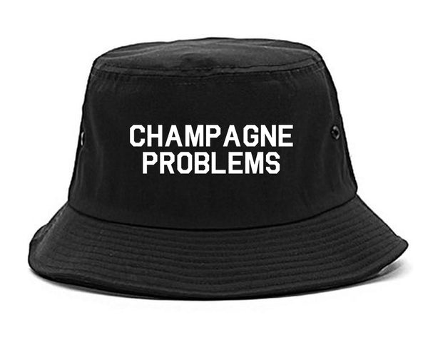 Champagne Problems Funny Drinking Black Bucket Hat