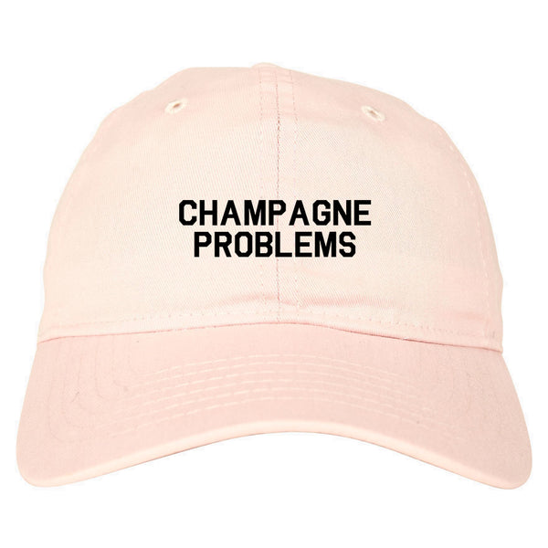 Champagne Problems Funny Drinking Pink Dad Hat