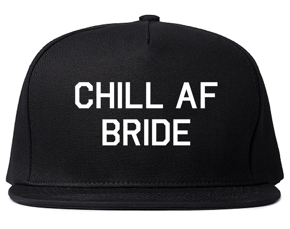 Chill AF Bride Wedding Black Snapback Hat