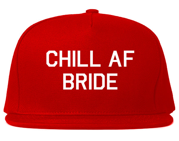 Chill AF Bride Wedding Red Snapback Hat
