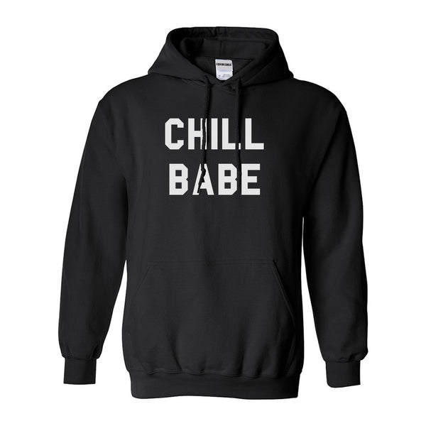 Chill Babe Hoodie