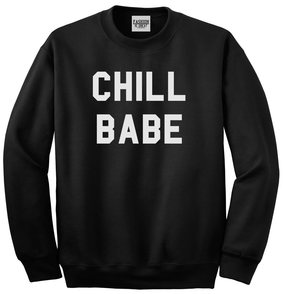 Chill Babe Sweatshirt