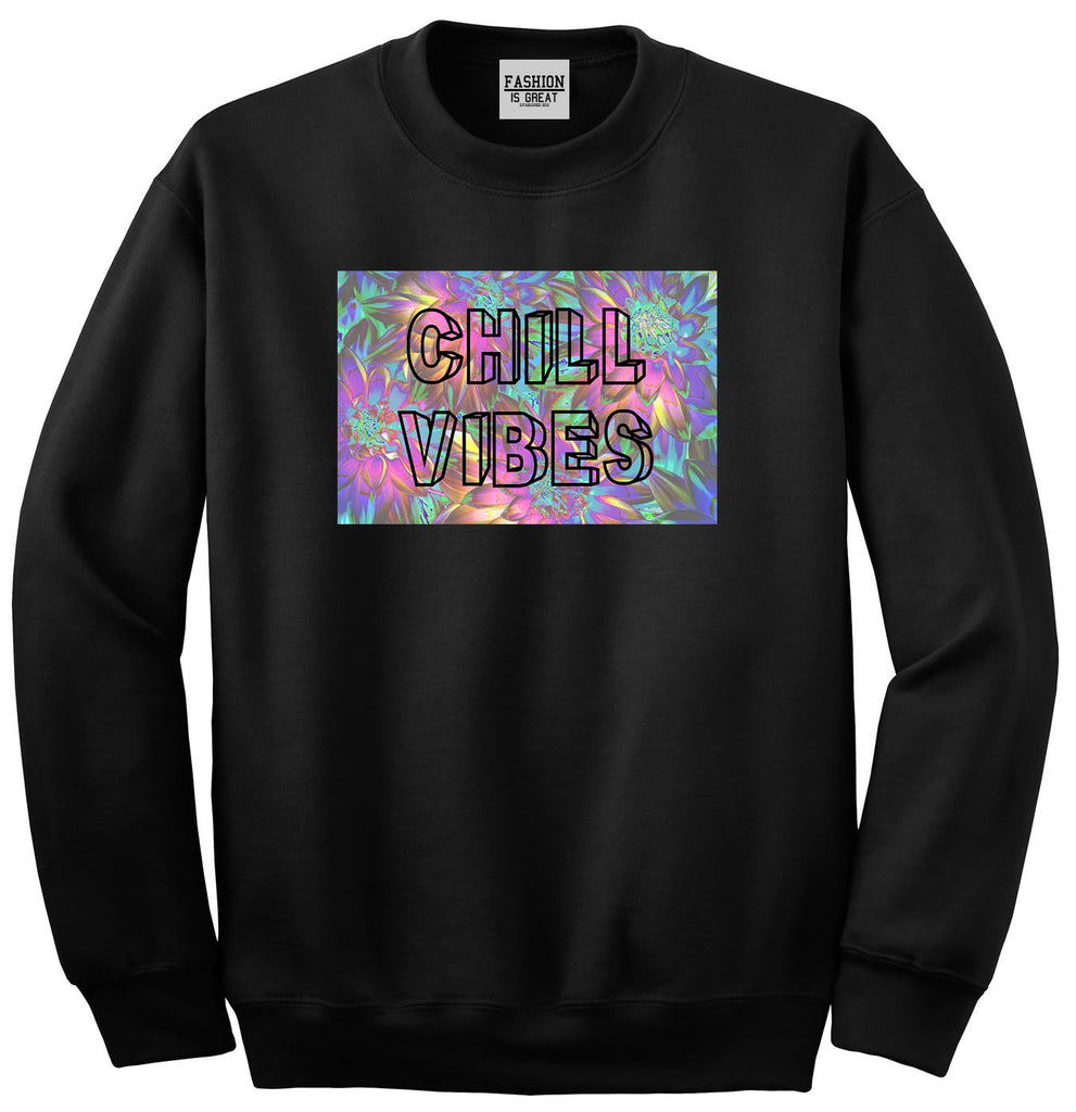 Chill Vibes Trippy Black Womens Crewneck Sweatshirt