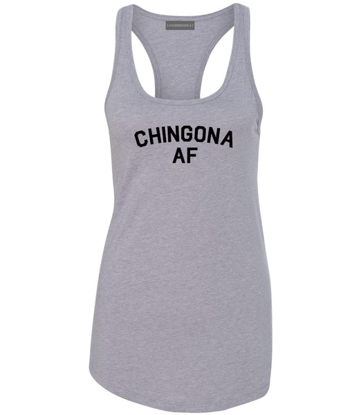 Chingona AF Spanish Slang Mexican Womens Racerback Tank Top Grey