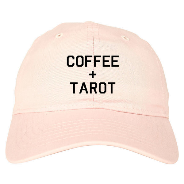 Coffee And Tarot Cards pink dad hat