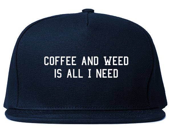Coffee And Weed All I Need Snapback Hat Blue