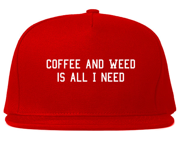 Coffee And Weed All I Need Snapback Hat Red