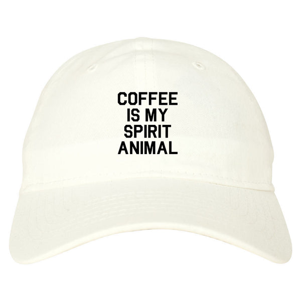 Coffee Is My Spirit Animal White Dad Hat