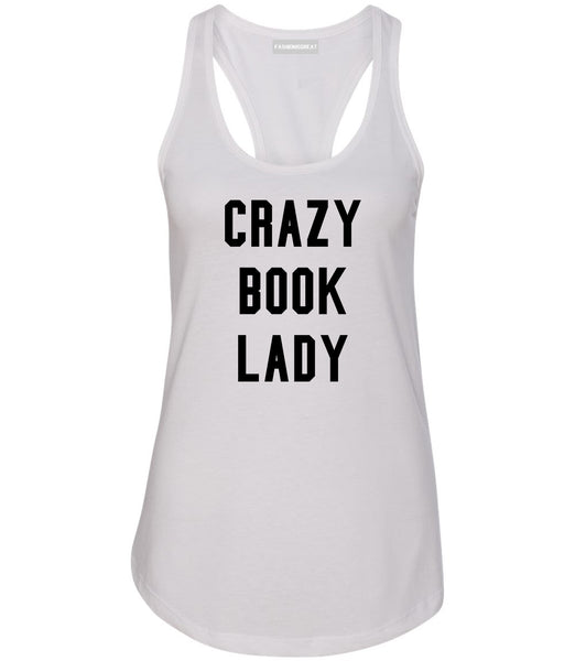 Crazy Book Lady White Racerback Tank Top