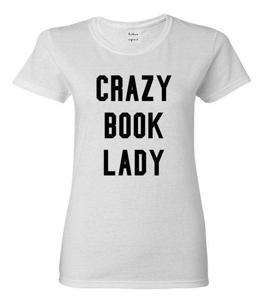 Crazy Book Lady White T-Shirt