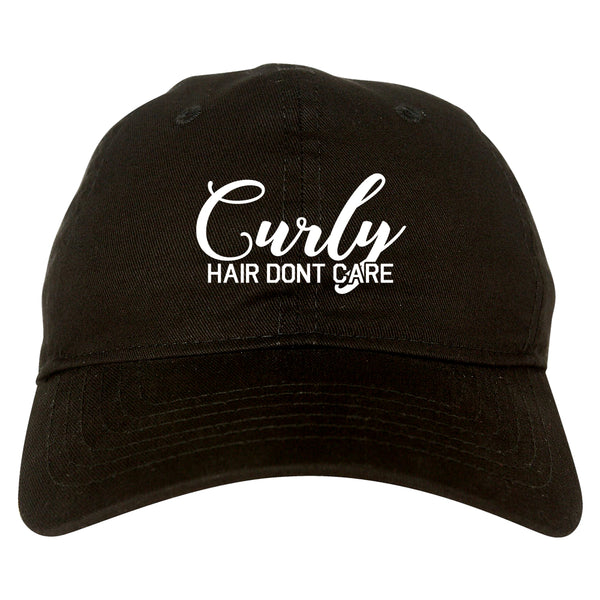 Curly Hair Dont Care black dad hat