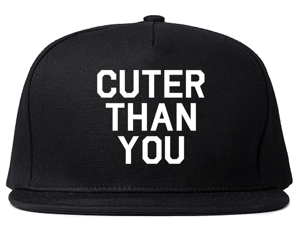 Cuter Than You Snapback Hat Black
