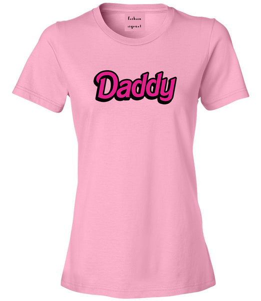 Daddy Pink Womens Graphic T-Shirt Pink