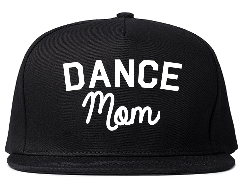 Dance Mom Life Mother Gift Snapback Hat Black