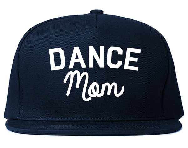 Dance Mom Life Mother Gift Snapback Hat Blue