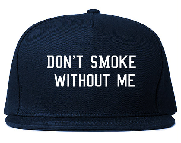 Dont Smoke Without Me Snapback Hat Blue