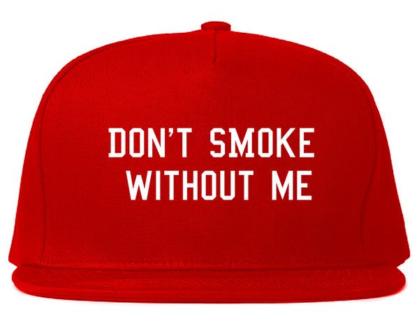 Dont Smoke Without Me Snapback Hat Red
