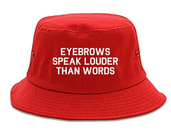 Eyebrows Speak Louder Than Words Red Bucket Hat