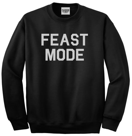 Feast Mode Thanksgiving Food Black Crewneck Sweatshirt