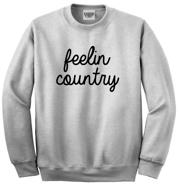 Feeling Country Texas Grey Crewneck Sweatshirt