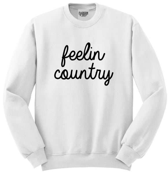 Feeling Country Texas White Crewneck Sweatshirt