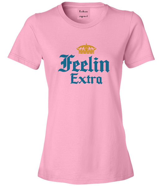 Feeling Extra Womens Graphic T-Shirt Pink