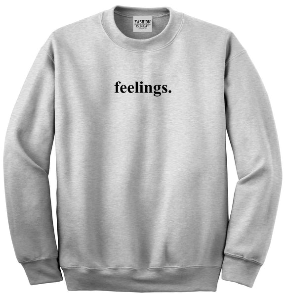 Feelings Emotional Grey Womens Crewneck Sweatshirt