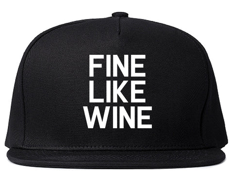 Fine Like Wine Black Snapback Hat