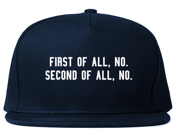 First Of All No Funny Snapback Hat Blue