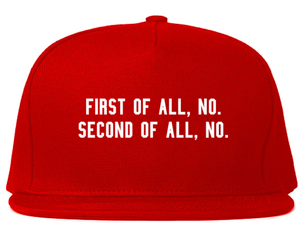 First Of All No Funny Snapback Hat Red