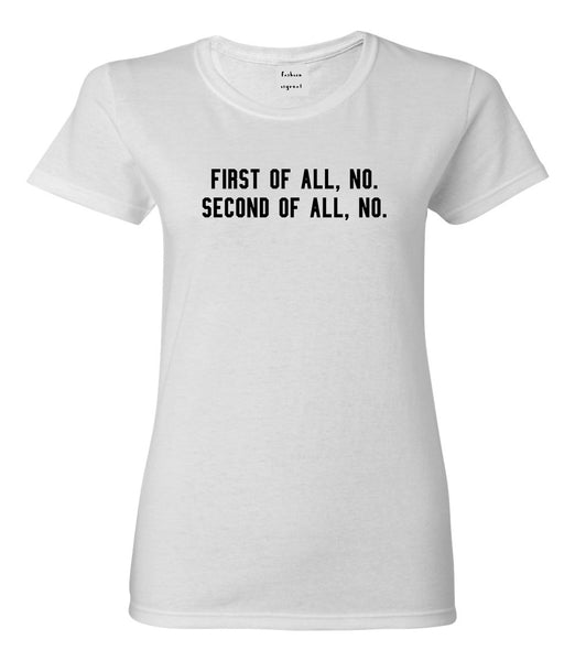 First Of All No Funny Womens Graphic T-Shirt White