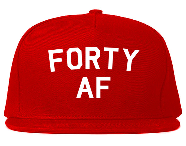 Forty AF Birthday Red Snapback Hat