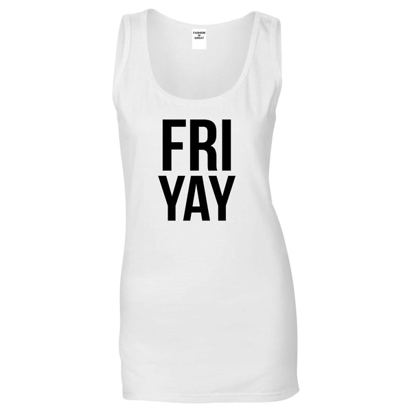 Fri Yay Friday Weekend Teacher White Tank Top