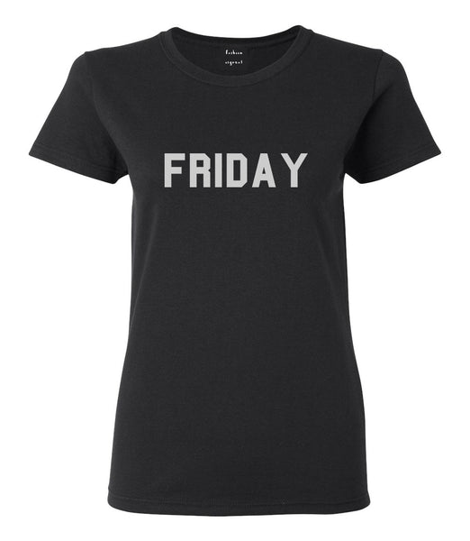 Friday Days Of The Week Black Womens T-Shirt
