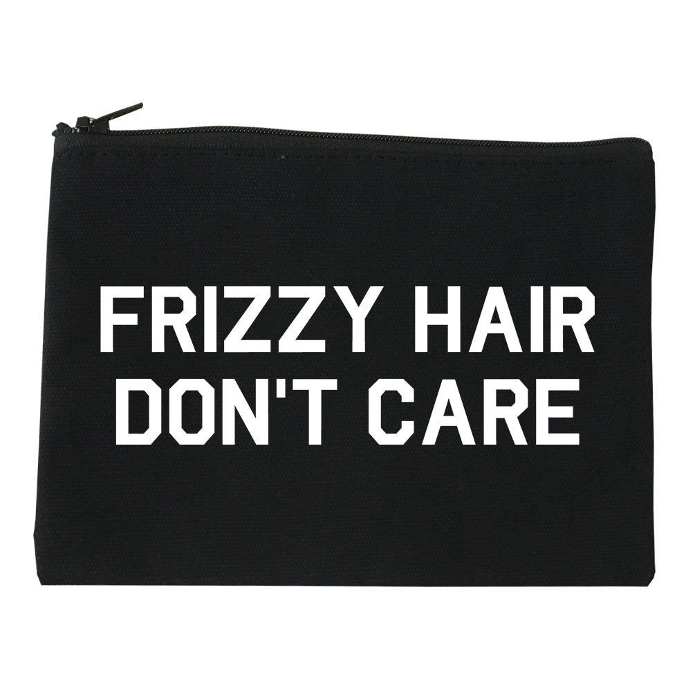 Frizzy Hair Dont Care Black Makeup Bag