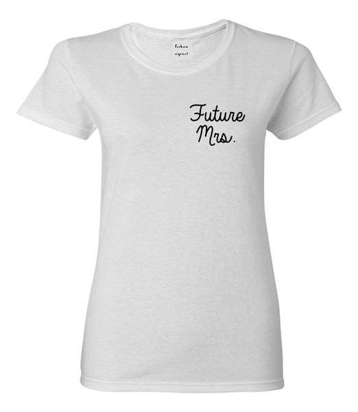 Future Mrs Bridal Shower chest White Womens T-Shirt