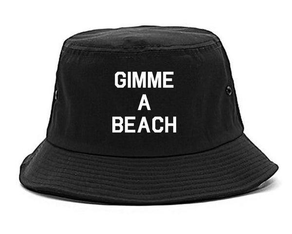 Gimme A Beach Funny Vacation Black Bucket Hat