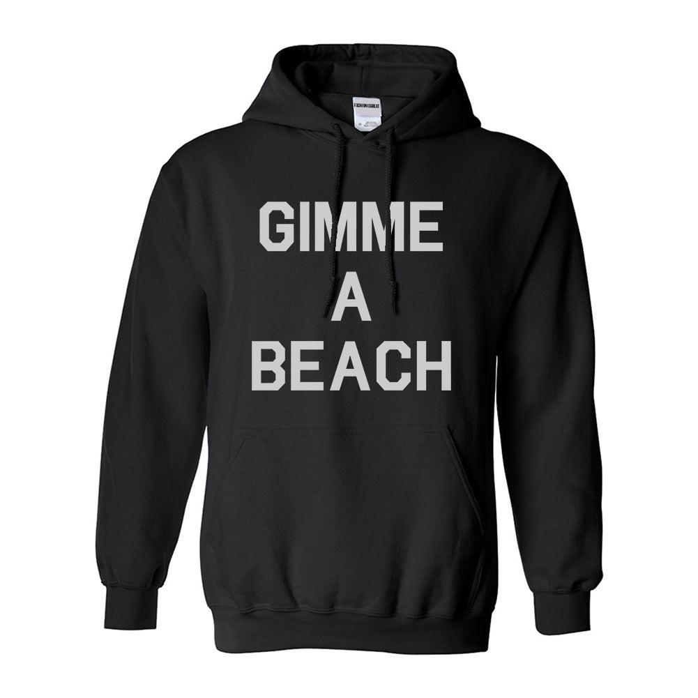 Gimme A Beach Funny Vacation Black Pullover Hoodie