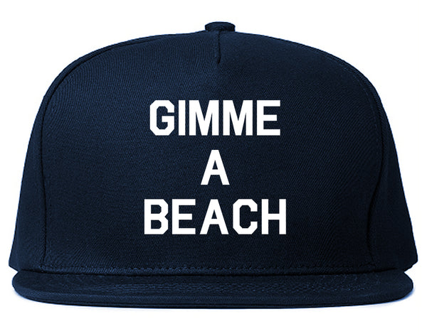 Gimme A Beach Funny Vacation Blue Snapback Hat